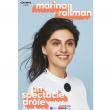 Spectacle MARINA ROLLMAN à Marseille @ Espace Julien - Billets & Places