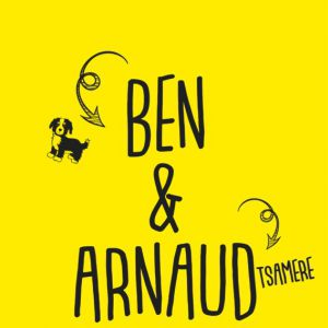 BEN ET ARNAUD TSAMERE @ Théâtre Sébastopol - LILLE
