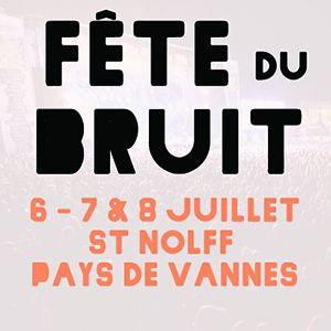 FÊTE DU BRUIT - St NOLFF - PASS 2 JOURS VS @ Site de Kerboulard - Saint Nolff