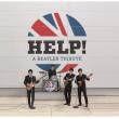 Concert HELP! A Tribute To The Beatles à Pagney derrière Barine @ Chez Paulette - Billets & Places