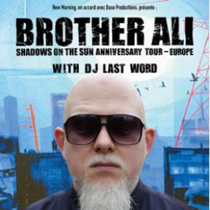 Brother Ali - Shadows On The Sun Anniversary Tour