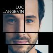 Spectacle Luc Langevin