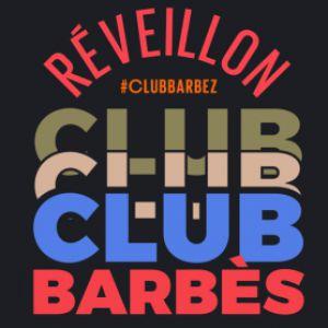 CLUB BARBES 2017 @ Brasserie Barbes - PARIS