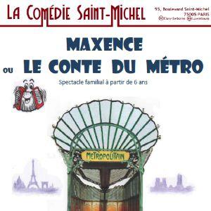 Maxence Ou Le Conte Du Métro