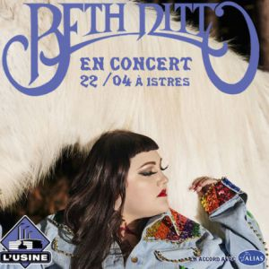 BETH DITTO @ L'Usine - Istres
