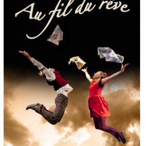 Au Fil Du Reve - 4 /5 Ans 45 Mn - Compagnie Soie Farouche