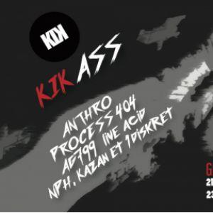 KIK w/ Anthro / Process 404 / AG799 / NPH & Kazän & 1diskret @ Glazart - PARIS 19