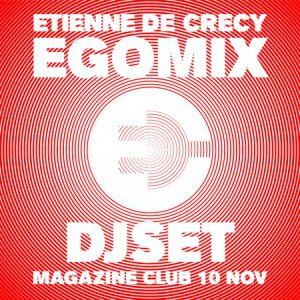 Etienne de Crécy • Egomix @ MAGAZINE CLUB - LILLE