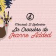 Concert La croisière de Jeanne Added à PARIS @ Safari Boat - Quai St Bernard - Billets & Places