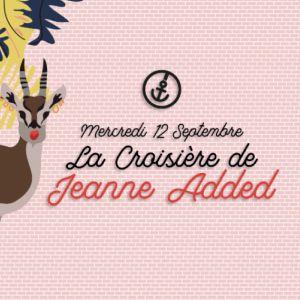 La croisière de Jeanne Added @ Safari Boat - Quai St Bernard - PARIS