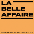 Concert La Belle Affaire présente MOONSTERS + WHYTE SANDS + OVHAL 44