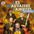 Concert LES MAUVAISES LANGUES