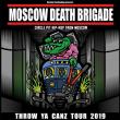 Concert MOSCOW DEATH BRIGADE + 1FRéKENçABLE