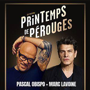 Printemps De Perouges  -  Pascal Obispo + Marc Lavoine