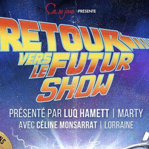Retour Vers Le Futur Show