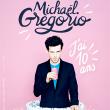 Spectacle MICHAËL GREGORIO - J'AI 10 ANS