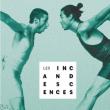 Spectacle  LES INCANDESCENCES - SOIRÉE D'OUVERTURE  à Paris @ Point Ephémère - Billets & Places