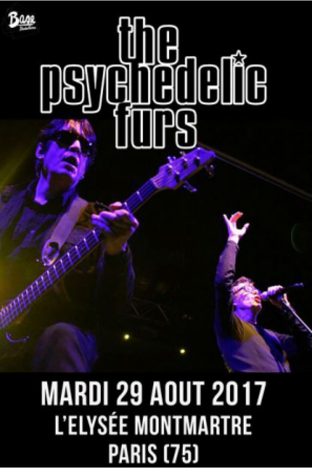 THE PSYCHEDELIC FURS @ ELYSEE MONTMARTRE - PARIS
