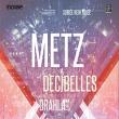 Concert NEW NOISE : METZ + DECIBELLES + DRAHLA à Paris @ Le Trabendo - Billets & Places