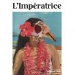 Concert L'IMPERATRICE + première partie