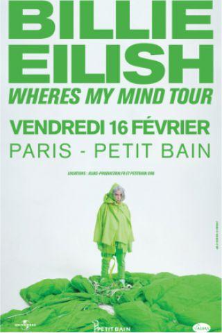 Concert Billie Eilish à PARIS @ Petit Bain - Billets & Places