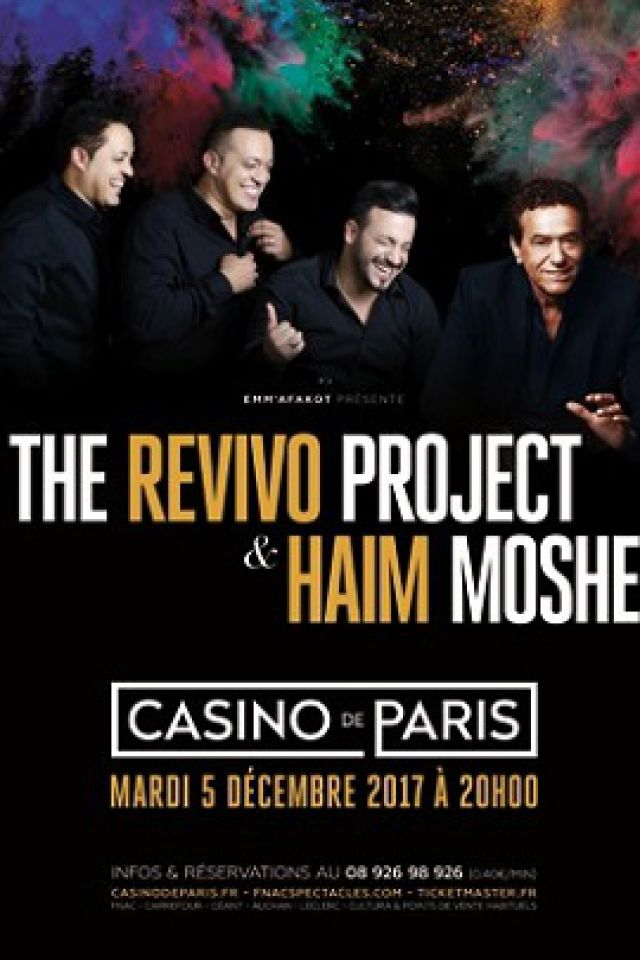 THE REVIVO PROJECT & HAIM MOSHE @ Casino de Paris - Paris