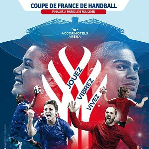 COUPE DE France DE HANDBALL 2018 @ ACCORHOTELS ARENA - PARIS