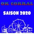 OK CORRAL PROMO SAISON 2020