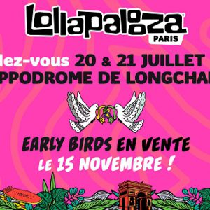 LOLLAPALOOZA PARIS - PASS 2 JOURS @ Hippodrome de Longchamp - Paris