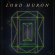 Concert LORD HURON