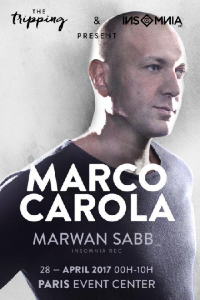 Soirée INSOMNIA & THE TRIPPING | 00H >> 10H | MARCO CAROLA - MARWAN SABB à PARIS @ PARIS EVENT CENTER (75019) - Billets & Places