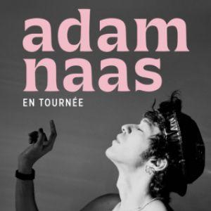 ADAM NAAS + Première partie : Merryn Jeann @ THEATRE LES ETOILES - Paris