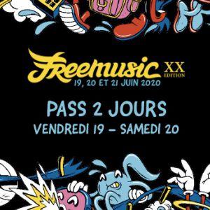 Freemusic 2020 - Pass 2 Jours (Vendredi - Samedi)