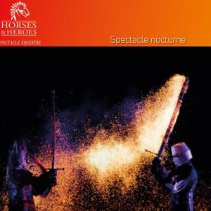 Horses & Heroes - Spectacle Nocturne