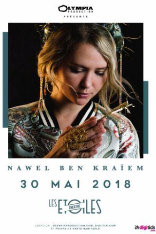 Concert NAWEL BEN KRAIEM à PARIS @ Théâtre Les Etoiles - Billets & Places