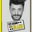 Spectacle KEV ADAMS à TINQUEUX @ LE K - KABARET CHAMPAGNE MUSIC HALL - Billets & Places