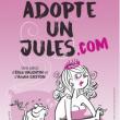 Théâtre ADOPTE UN JULES.COM