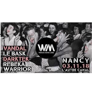 WARUM MEINE LIEBE (Vandal + Le Bask + Rebeka Warrior + Darktek) @ L'AUTRE CANAL - Nancy