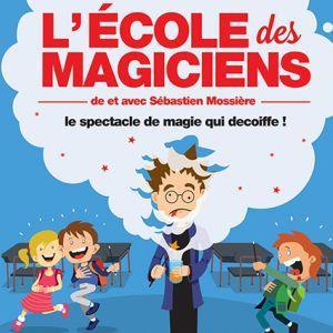 L'école Des Magiciens -Sébastien Mossière