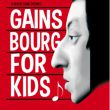 Affiche Gainsbourg for kids