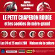 Spectacle L'histoire du petit Chaperon Rouge & les cookies de mère-grand