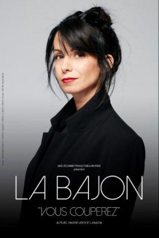 Spectacle LA BAJON à Marseille @ Espace Julien - Billets & Places