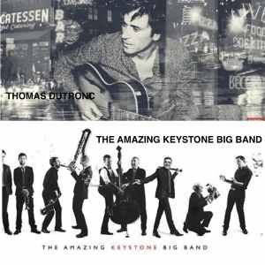 Thomas Dutronc + The Amazing Keystone Big Band Feat China Moses