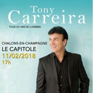 TONY CARREIRA @ Capitole-en-Champagne - CHÂLONS EN CHAMPAGNE