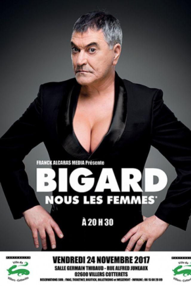 Jean Marie BIGARD à Villers Cotterets  @ SALLE GERMAIN THIBAUT - VILLERS COTTERÊTS