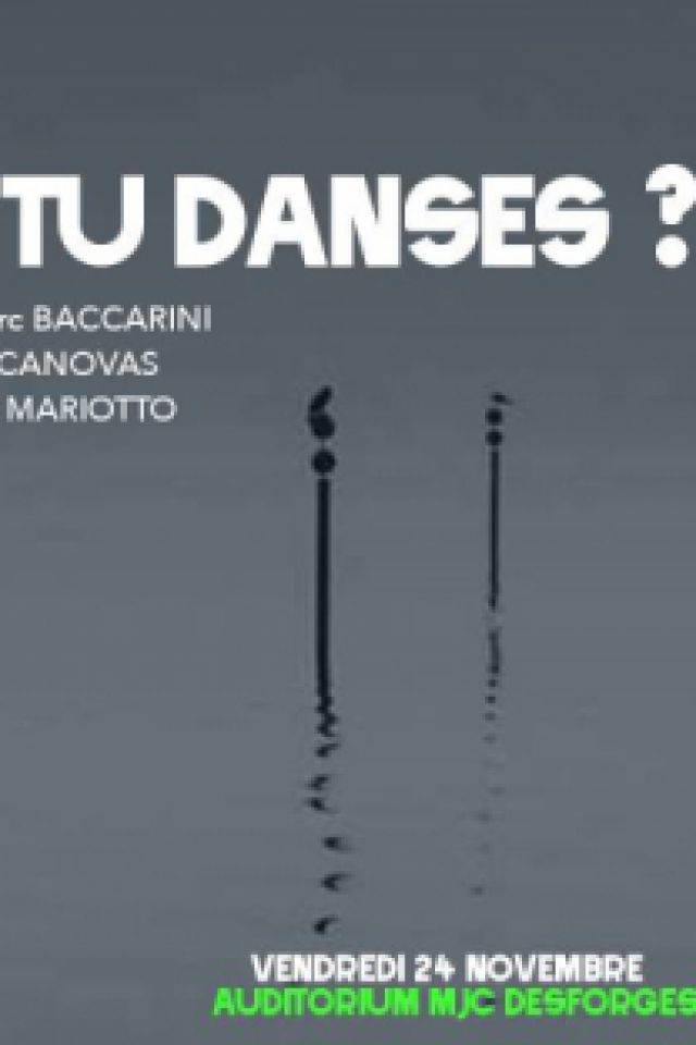 Trio Tu Danses ? @ Auditorium Michel Pierson - MJC Desforges - NANCY