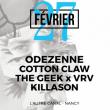Concert FREEEEZE #5 : ODEZENNE + COTTON CLAW + THE GEEK x VRV + KILLASON à Nancy @ L'AUTRE CANAL - Billets & Places