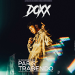Concert DOXX  à Paris @ Le Trabendo - Billets & Places