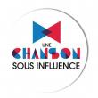 UNE CHANSON SOUS INFLUENCE : LE GRAND CONCERT // 20H30  à LA ROCHELLE @ LA SIRENE  - Billets & Places