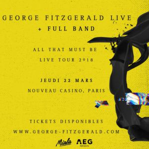 Concert George Fitzgerald (live) à Paris @ Le Nouveau Casino - Billets & Places
